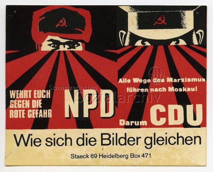 """Klaus Straeck: Wie sich die Bilder gleichen - """"Wehrt euch gegen die rote Gefahr - NPD"""", """"Alle Wege des Marxismus führen nach Moskau - Darum CDU"""""""