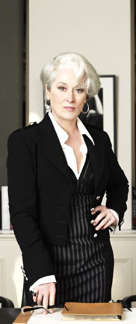 Meryl Streep a.k.a Miranda Priestly in 'The Devil Wears Prada'. Didn't have anywhere else to put this
