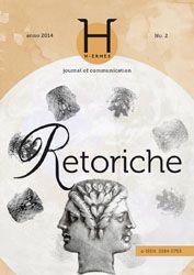 H-ermes. Journal of Communication, unisalento.it, ESE, #Retoriche http://siba-ese.unisalento.it/index.php/h-ermes/issue/view/1239