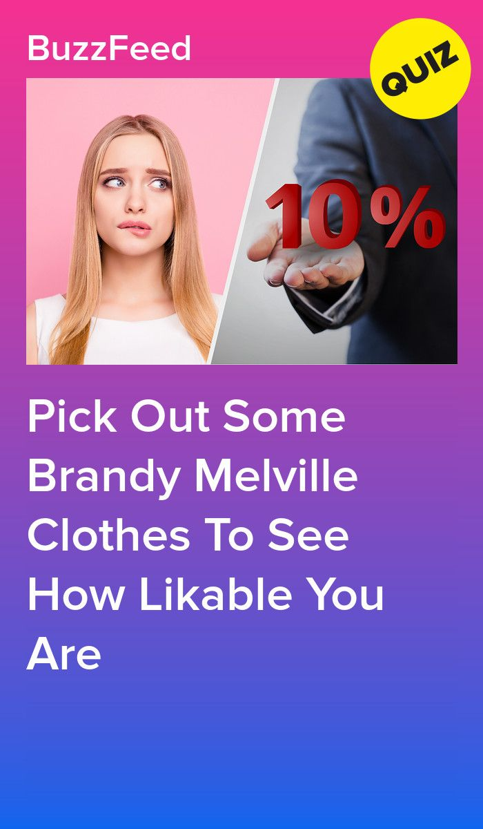 Pick Out Some Brandy Melville Clothes To See How Likable You Are Interesting Quizzes Quizzes For Fun Fun Quizzes To Take