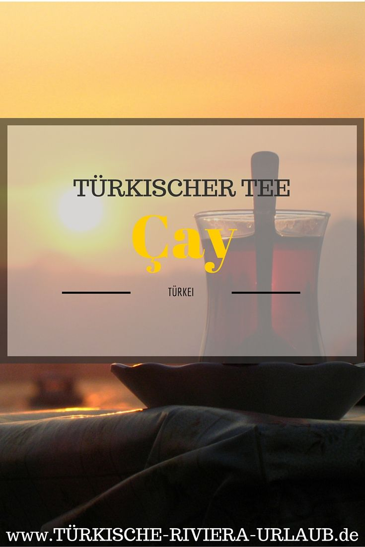 Alles über das Nationalgetränk der Türkei - der  #TürkischeTee #Cay . Wie kochst du einen türkischen Tee? Geschichte des #Tee in der #Türkei. Türkische Teehäuser. Was gehört zu einem türkischen Teeset dazu? Wo bekommst du echten Tee aus der Türkei? Tee aus der Provinz Rize ... http://www.tuerkische-riviera-urlaub.de/tuerkischer-tee-cay/