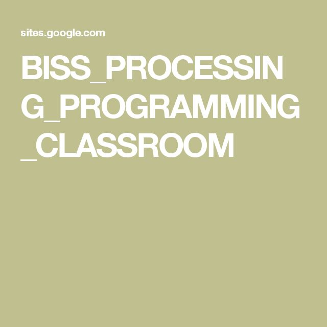 BISS_PROCESSING_PROGRAMMING_CLASSROOM