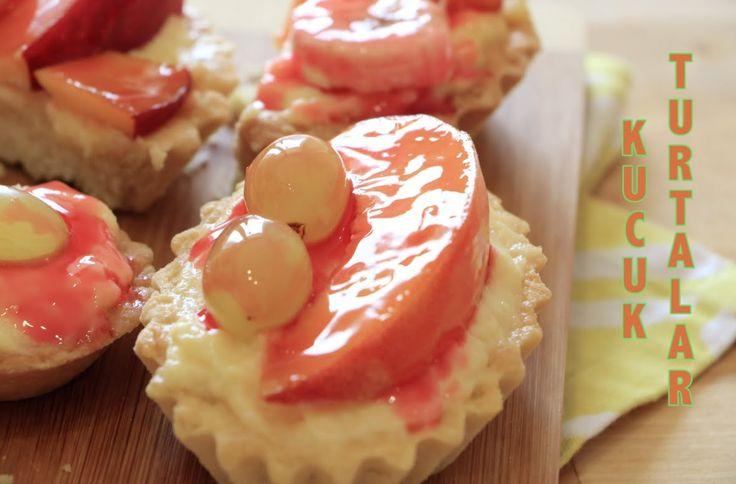 Kucuk Turtalar / Fruit tartlets / Фруктовые тарталетки