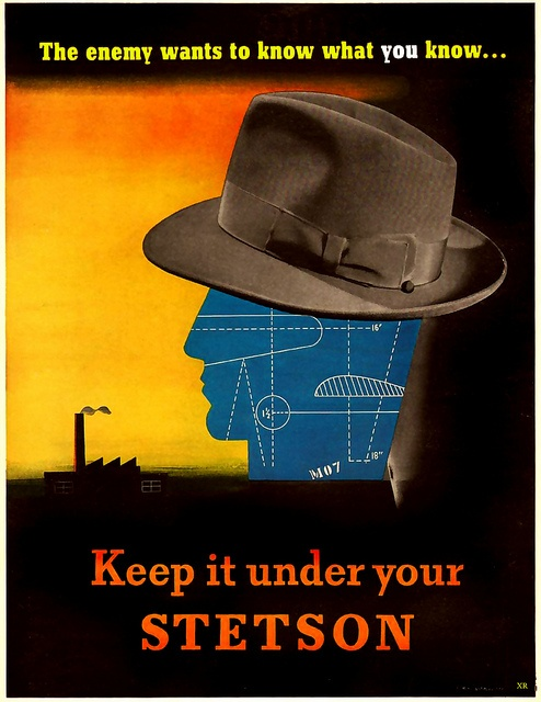 Keep it under your Stetson! #vintage #1940s #WW2 #propaganda
