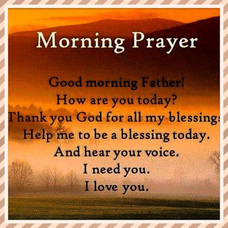Good Morning Prayer To Your Lover : Morning prayer good father how are you today