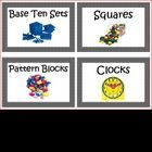 Use these labels to help organize your math manipulative!Labels Include:Base Ten SetsSquaresPattern BlocksClocksDiceCountersDolla...