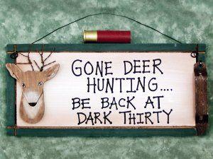 Deer Camp Sign - Gone Deer Hunting
