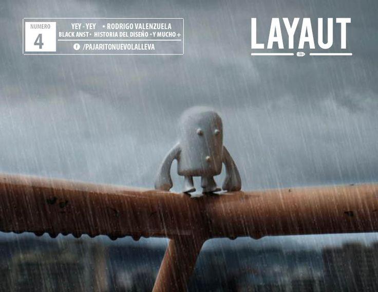 """En esta oportunidad contamos con el trabajo de muchos diseñadores como nuestro """"Pajarito nuevo"""", YEY. Pero también tenemos el trabajo Rodrigo Valenzuela en """"Cortes y Putadas"""", en una de las nuevas secciones de la revista contamos con el proyecto Bark Makers y mucho más.  http://issuu.com/layautmagazine/docs/layaut__magazine_4_0a99243b78f2f5"""