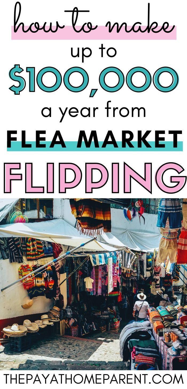 How To Make Money Flea Market Flipping