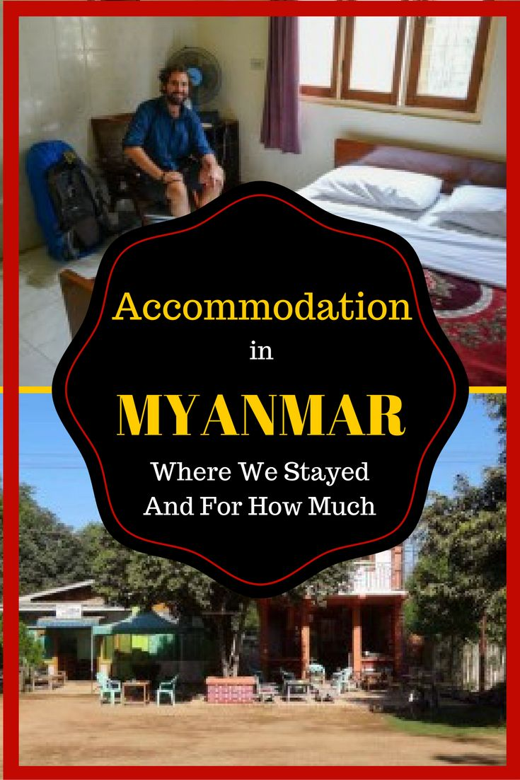All you need to. know about the accommodation in Myanmar. This post tells you how much to budget for and where to stay in each popular town. Myanmar is an amazing country and should be on everyone's list of places to visit in South East Asia. #myanmar #so