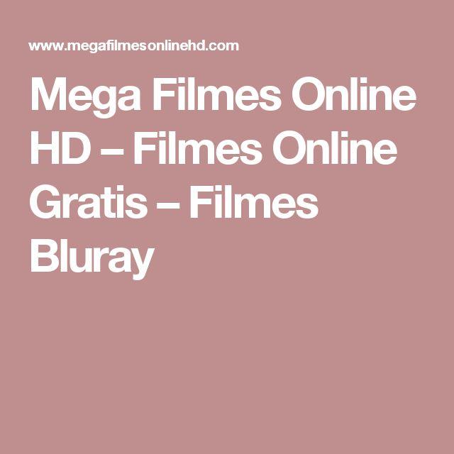 Mega Filmes Online HD – Filmes Online Gratis – Filmes Bluray