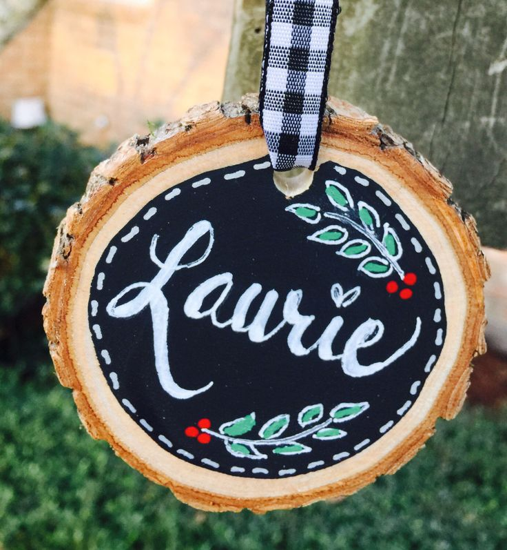 personalized christmas ornament-log wooden disk-chalk art sliced wood-gift tag ornament - chalk paint ornament - new home - new baby -name by SweetPeaPaisley on Etsy https://www.etsy.com/listing/492408715/personalized-christmas-ornament-log