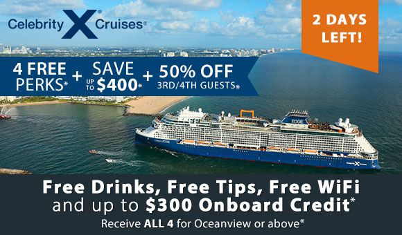 2 Days Left for our best offer for Celebrity Cruises! Click for