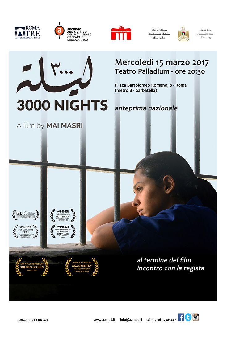 Anteprima italiana del pluripremiato film 3000 NIGHTS della regista palestinese Mai Masri 15 marzo, Teatro Palladium http://www.elisabettacastiglioni.it/eventi/314-3000-nights.html