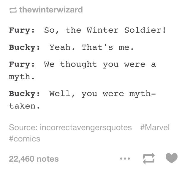 Steve: *snorts before completely losing it* That's how everyone finds out Steve Rogers is a sucker for puns, the adorable dork. | Coulson: *pulls out his Bucky trading cards ecstatically*