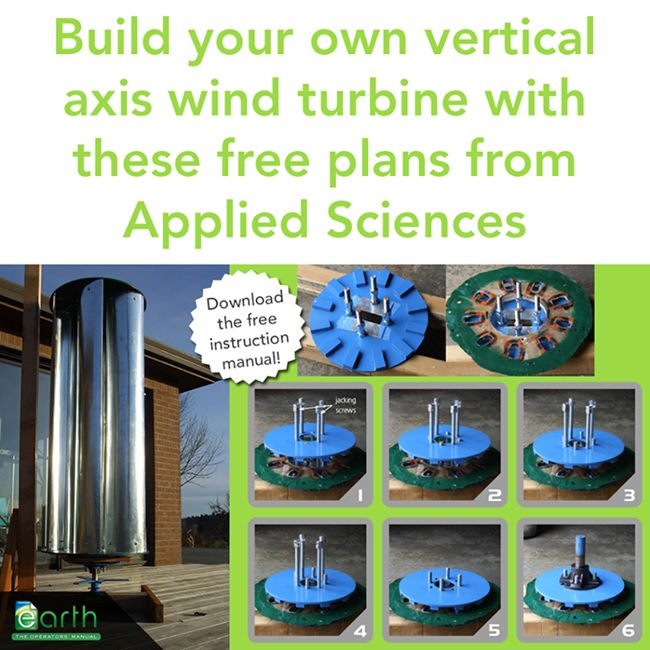 Build Your Own Vertical Axis Wind Turbine Download Plans Here