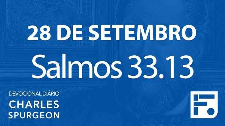 28 de setembro  – Devocional Diário CHARLES SPURGEON #272