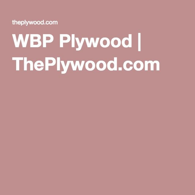 WBP Plywood | ThePlywood.com