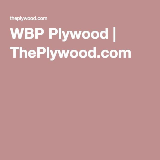 WBP Plywood | ThePlywood.com
