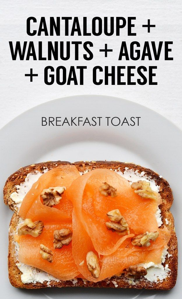 Queso Ribboned Melón + nueces picadas + + Agave cabra | 21 Ideas For Energy-Boosting Breakfast Toasts