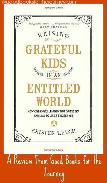 Want to raise your kids to be grateful in a world where everyone feels entitled? This was an excellent nonfiction, parenting book by Kristen Welch.