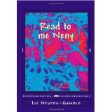 Read to me Neny: Beyond baby talk teaching simple African words to the 21st century child (Paperback)By Ivy Newton-Gamble