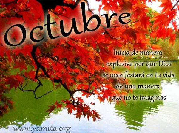 Octubre Inicia de manera explosiva por que Dios se manifestará en tu vida de una manera que no te imaginas
