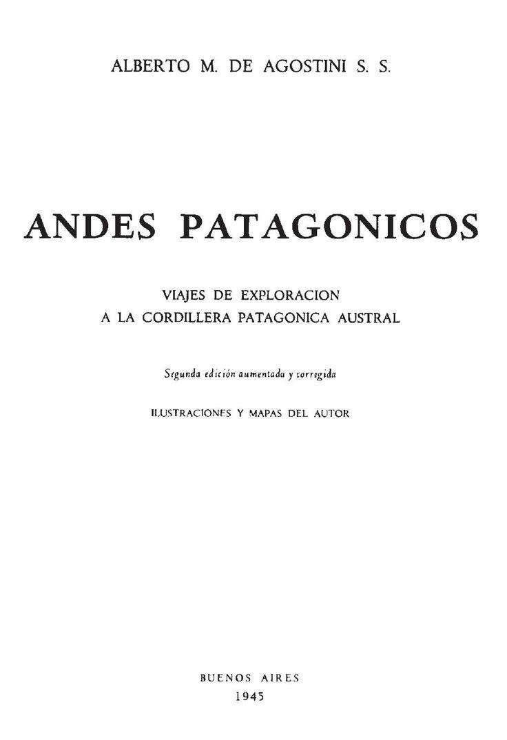 Las aventuras del cura Dagostini en los Andes Patagónicos