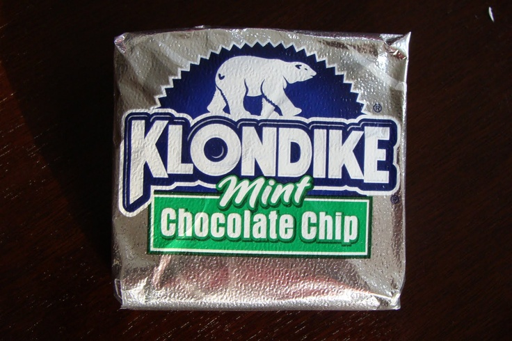 Klondike bar mint chocolate chip....HEAVEN