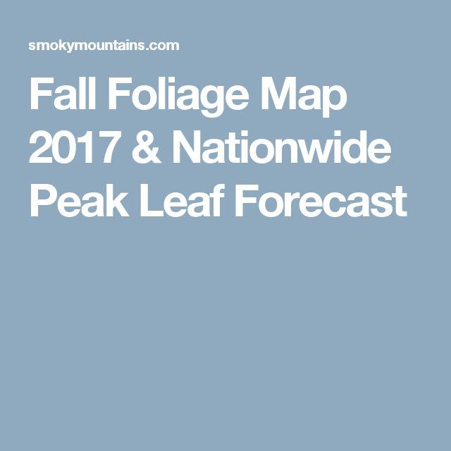 Fall Foliage Map 2017 & Nationwide Peak Leaf Forecast