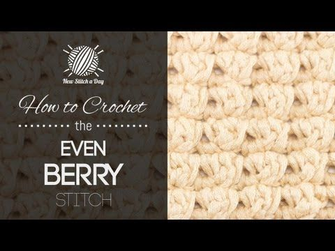 How to Crochet the Even Berry Stitch - YouTube