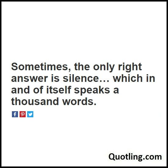 what has only two words but thousands of letters best 25 silence quotes ideas on quotes 25530 | 882a09fec6faf7c5b774c9360b184777 silence quotes true sayings