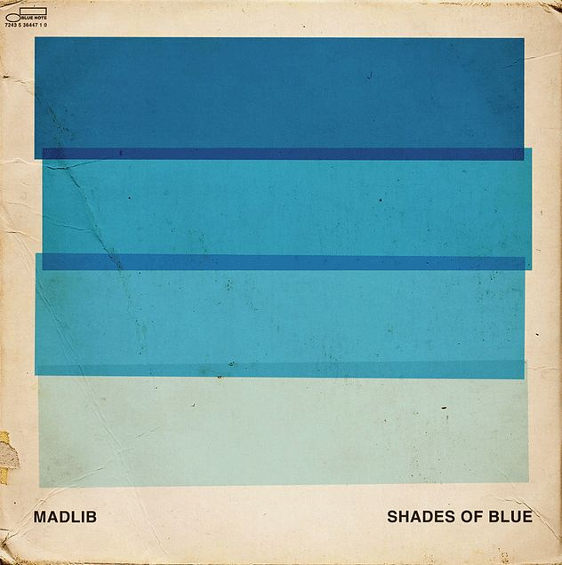 MADLIB - Shades Of Blue ℗ 2003, Blue Note Records                                                                                                                                                                                 Más