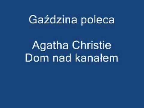 Dom nad kanałem  - Agatha Christie. Audiobook Pl. Książka czytana