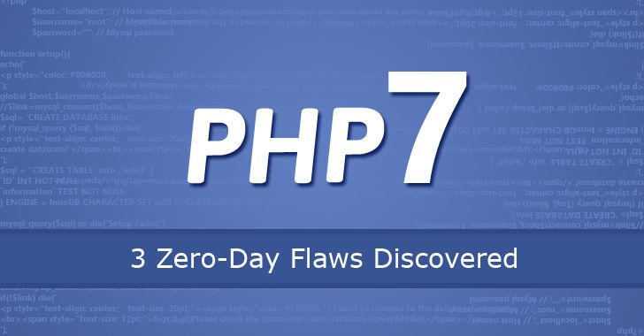 3 Critical Zero-Day Flaws Found in PHP 7