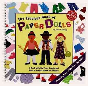 Klutz: Fabulous Book of Paper Dolls [With Paper People, Background Spreads, Etc.], http://www.e-librarieonline.com/klutz-fabulous-book-of-paper-dolls-with-paper-people-background-spreads-etc/