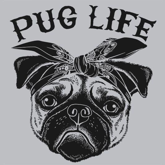 Pug Life T-Shirt Cheap Funny Tee - TextualTees.com - 1