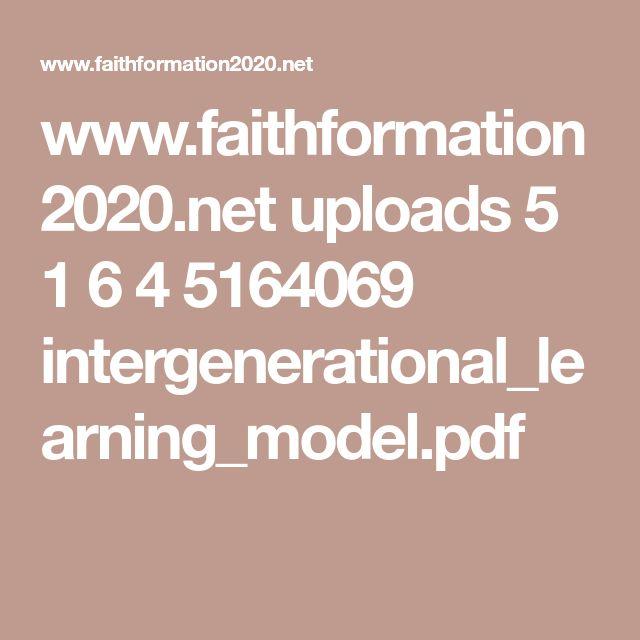 www.faithformation2020.net uploads 5 1 6 4 5164069 intergenerational_learning_model.pdf