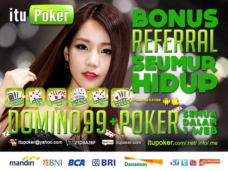 BandarQ Online ituPoker ===================== www.ituPoker.net Agen BandarQ Domino99 Judi Capsa Susun AduQ Main Jadi Bandar Poker
