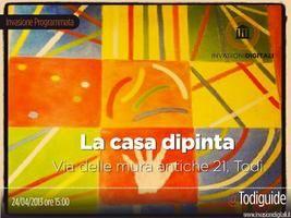#Invasionidigitali alla Casa Dipinta, Todi (PG) @Todiguide Wednesday, April 24, 2013 from 3:00 PM to 6:00 PM (PDT) Todi, Italy