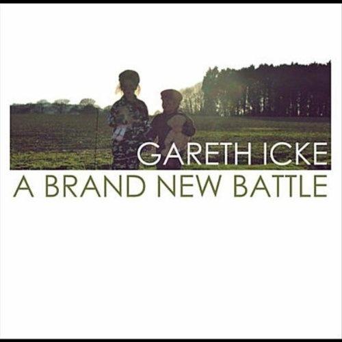 A Brand New Battle Gareth Icke | Format: MP3 Music, http://www.amazon.com/dp/B0096HLH2I/ref=cm_sw_r_pi_dp_P8pPqb0EKJ23H