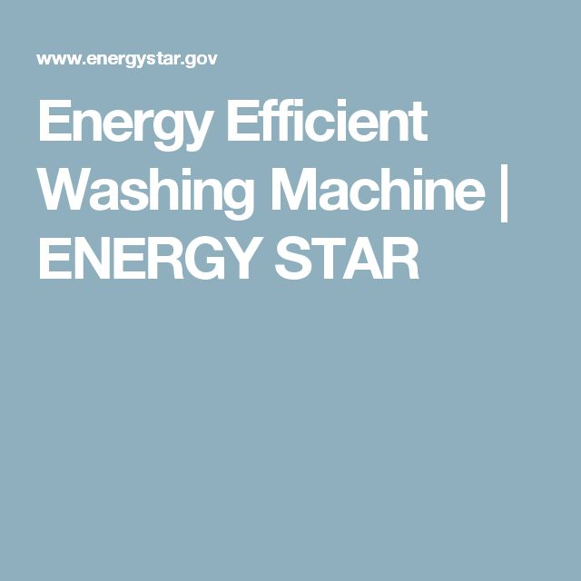 Energy Efficient Washing Machine | ENERGY STAR