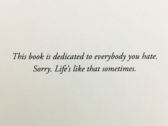 Funny book dedications, including this snarky one in Ruins by Dan Wells.