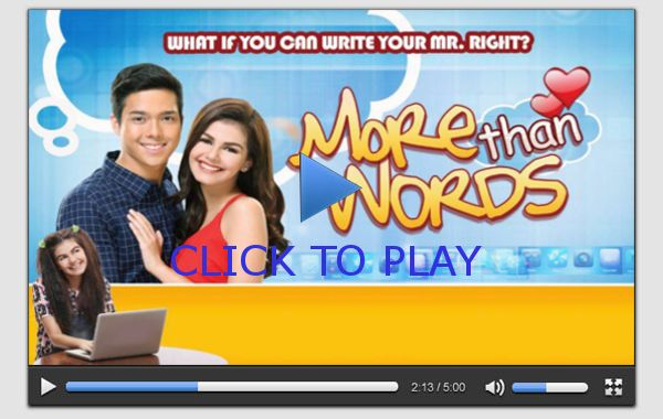 More Than Words December 16, 2014| Watch More Than Words December 16, 2014 GMA 7 Replay| More Than Words 121614 iWanTv and TFC FREE Live Stream Single Video