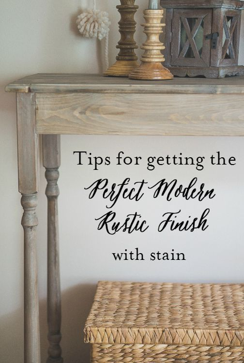 Tips for Getting the Perfect Modern Rustic Finish with Stain Here are a few of my favorite colors so far: Rustoleum Dark Walnut Minwax Jacobean Minwax Weathered Oak Minwax White Pickling Wash
