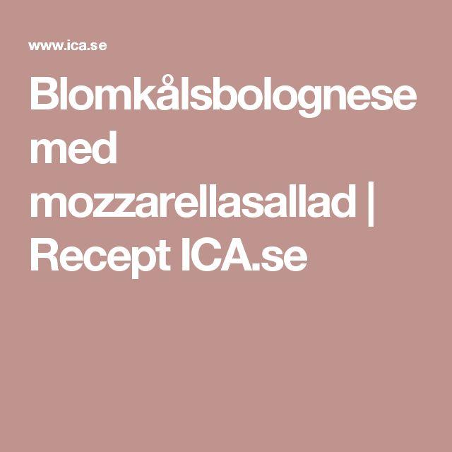 Blomkålsbolognese med mozzarellasallad | Recept ICA.se
