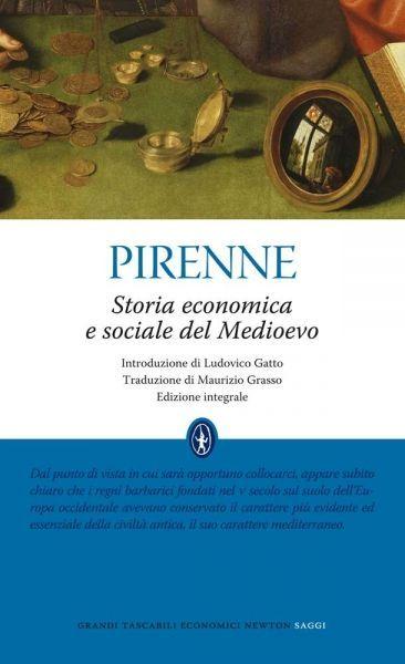Storia economica e sociale del Medioevo - Newton Compton Editori