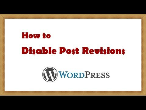 How to Disable Post Revisions in WordPress