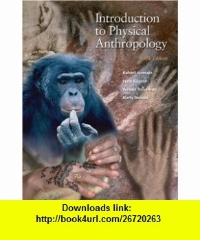 Introduction to Physical Anthropology (with InfoTrac) (9780534274788) Robert Jurmain , ISBN-10: 0534274781  , ISBN-13: 978-0534274788 ,  , tutorials , pdf , ebook , torrent , downloads , rapidshare , filesonic , hotfile , megaupload , fileserve