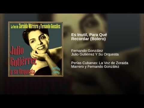 """""""Es Inutil, Para Qué Recordar"""" (Bolero) - JULIO GUTIERREZ"""